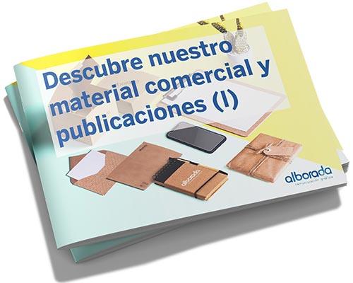 Descubre nuestro material comercial y publicaciones (I)