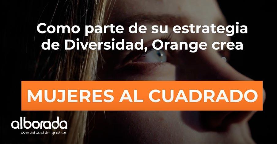 Mujeres al cuadrado de Orange