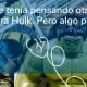 ¡Hulk no debería ser verde!